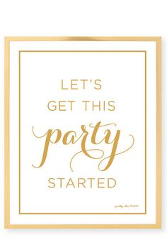 Let's Get This Party Started Art Print - Bar Cart - Cocktail - Party Sign - Bachelorette - Cocktail - Fun - Bar - Gold - Wall Art It's Your Birthday, Birthday Wishes, Girl Birthday, Happy Birthday, Birthday Memes, Birthday Parties, Gold Wall Art, Party Quotes, New Year Celebration