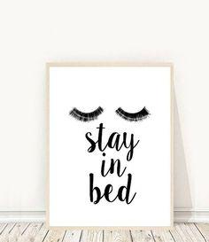 Stay In Bed - Printable Art - Eyelashes - Fashion Print - Minimalist Poster - Typography Art - Digital Download - Modern Wall Art - Wall Decor