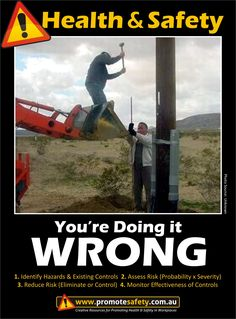 Health & Safety - You're Doing it Wrong. Construction.