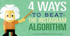 4 tips to get over the Instagram Algorithm - No Web Agency