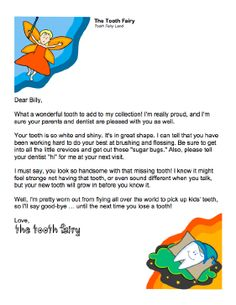 Little boys will love this special letter from the Tooth Fairy in which the fairy praises the condition of the tooth and urges him to keep up with brushing, flossing, and dental visits. Free to download and print