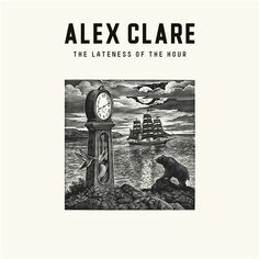 Alex Clare - The Lateness Of The Hour; There's much more to this guy than the internet explorer commercial song...
