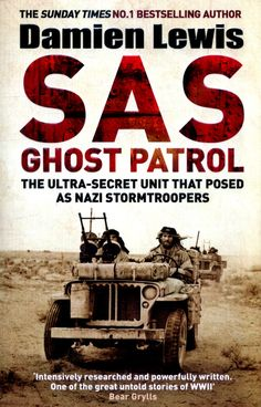 Buy SAS Ghost Patrol by Damien Lewis at Mighty Ape NZ. The Ultra-Secret Unit That Posed As Nazi Stormtroopers The Most Daring Mission Ever Undertaken SAS Ghost Patrol is the explosive true story of t. Secret Warriors, Ladybird Books, Got Books, What To Read, Book Photography, Free Reading, Bestselling Author, Book Lovers, Audio Books
