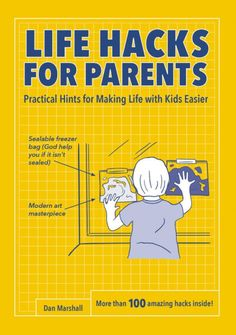 Life Hacks for Parents #ParentingHacks