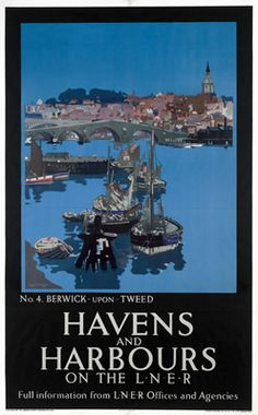Havens and Harbours LNER, No 4 Berwick upon Tweed