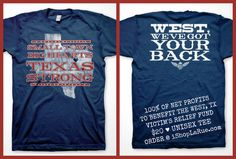 PLEASE SHARE THIS POST: WEST, TEXAS, WE GOT YOUR BACK! 100% Net Profits go to the Victim's Relief Fund of the Fertilizer Plant Explosion! ♥ $20 Unisex Tees.     These are PRE-ORDER, ONLINE ONLY...CLICK TO ORDER LINK ► http://ishoplarue.com/products/westtxvictimrelieffundtee    Front: Small Town. Big Hearts. Texas Strong.  Back: WEST, TEXAS we got your back!    This fundraiser is made possible by our BFF's ATX MAFIA!!! We LOVE these ladies!!