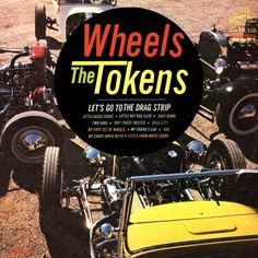 """""""Wheels"""" (1964, RCA) by the Tokens. Very rare hot rod LP by the doo-wop group most known for their recording of """"The Lion Sleeps Tonight""""."""