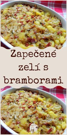 Zapečené zelí s bramborami Czech Recipes, Raw Food Recipes, Cooking Recipes, Healthy Recipes, Ethnic Recipes, Slovakian Food, Best Bread Recipe, Potato Recipes, Food Hacks