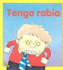 Tengo Rabia/I'm Angry