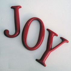 i love the word joy.  ( I didn't write this -but it's true!!)