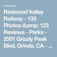 Redwood Valley Railway - 133 Photos & 123 Reviews - Parks - 2501 Grizzly Peak Blvd, Orinda, CA - Phone Number - Yelp