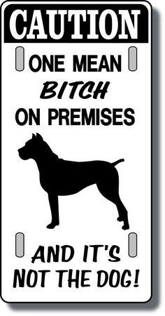 Cane Corso Bitch and It's not The Dog | eBay