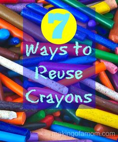 From kids crafts to home decor, check out these 7 Ways to Reuse Crayons.