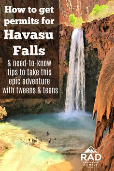 Everything you need to know to prepare for your trip to Havasu Falls with kids and teens