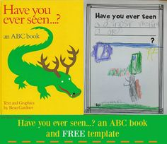 Have You Ever Seen...? An Alphabet Book with FREE Template