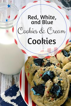 Red, White & Blue Cookies and Cream Cookies - Pink Cake Plate Blue Cookies, Cookies And Cream, Cupcake Cookies, Cupcakes, 4th Of July Cake, July 4th, Cookie Recipes, Dessert Recipes, Recipes Dinner