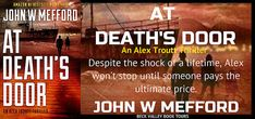 AT Death's Door (An Alex Troutt Thriller, Book 11) (Redemption Thriller Series 23) by John W Mefford book tour badge https://beckvalleybooks.blogspot.com/2018/07/at-deaths-door-alex-troutt-thriller.html