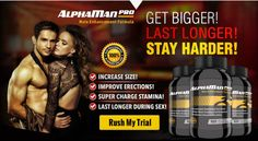 AlphaMan Pro : Get Harder Faster And Stay Hard Longer!