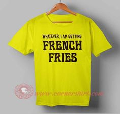 Whatever, I am Getting French Fries T-shirt #tshirt #tee #tees #shirt #apparel #clothing #clothes #customdesign #customtshirt #graphictee #tumbrl #cornershirt #bestseller #bestproduct #newarrival #unisex #mantshirt #mentshirt #womanTshirt #text #word #white #whitetshirt #menfashion #menstyle #style #womenstyle #tshirtonlineshop #personalizetshirt #personalize #quote #quotetshirt #wear #personalizedtshirt #outfit #womenfashion #whateveriamgettingfrenchfries…