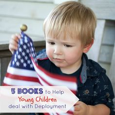 Five books to help Young Children Deal with Deployment....I wish these were around when Ken deployed, I could have used the help with Maura & Kenny!!!!!