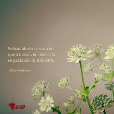 #frase #vida #felicidade #SweetGrape