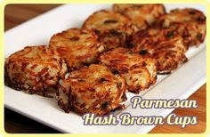 hash brown cups - good, you have to let them cool a bit before taking them out or they will fall apart.