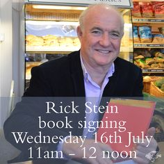 Don't miss Rick Stein's book signing at Stein's Deli in Padstow on Wednesday 16th July!
