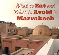 What to Eat in Marrakech