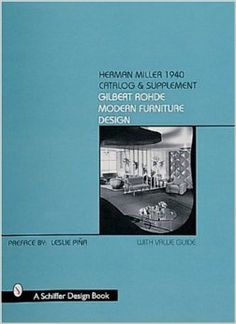 Herman Miller 1940 Catalog & Supplement: Gilbert Rohde Modern Furniture Design book (1999 reprint).