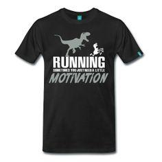 Running Motivation Humor T-Shirt ~ 1850