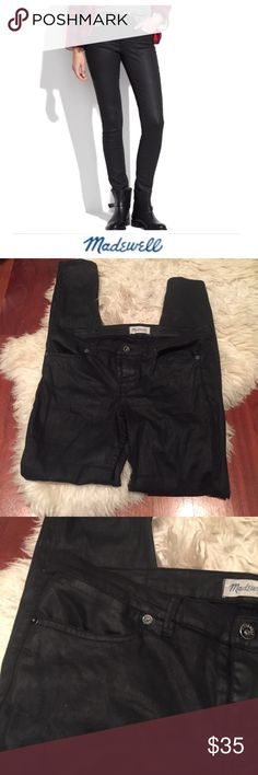 """Madewell Skinny Skinny Jeans Black Coated Madewell Skinny Skinny Jeans Black Coated. 9"""" rise. 32"""" inseam. Size 32 which is a 14. Gently worn. Great condition. Feel free to make an offer or bundle & save. Madewell Jeans Skinny"""