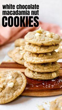 Easy Cookie Recipes, Baking Recipes, Dessert Recipes, Macadamia Nut Cookies, White Chocolate Macadamia, How Sweet Eats, Christmas Baking, No Bake Cake, Delicious Desserts