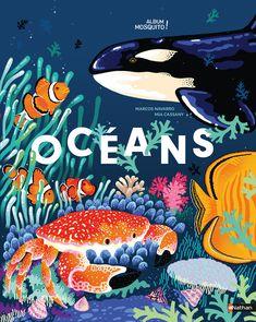 Océans - Un magnifique livre pour partir à la découverte de notre planète bleue et des merveilles des océans - jeu cherche et trouve - Grand format - Dès 5 ans | Album Mosquito ! | Éditions NATHAN