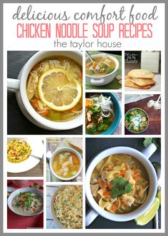 Comfort Food: Chicken Noodle Soup Recipes - The Taylor House