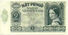 Money Notes, Old Money, Hungary, Budapest, Old Photos, Vintage World Maps, Coins, Banknote, Europe