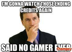 Funny Said No Gamer Ever
