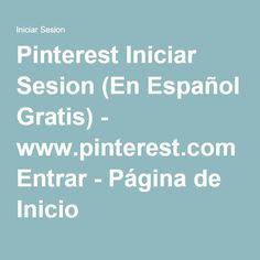 Pinterest Iniciar Sesion (En Español Gratis) - www.pinterest.com Entrar - Página de Inicio