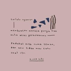 Story Quotes, Words Quotes, Me Quotes, Qoutes, Blank Quotes, Daily Quotes, Quotes Lucu, Wattpad Quotes, Simple Quotes