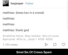 """More like """"thank Djel"""", but yeah. Book Memes, Book Quotes, Crow Books, Crooked Kingdom, The Grisha Trilogy, Six Of Crows, Book Fandoms, I Love Books, Book Nerd"""