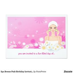 Shop Spa Breeze Pink Birthday Invitation created by PixiePrints. Bachelorette Party Invitations, Zazzle Invitations, Birthday Party Invitations, Invitation Cards, Wedding Invitations, Invites, Pink Birthday, Birthday Parties, Teen Girl Parties