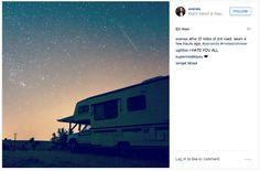 """""""After 12 miles of dirt road. #perseids #meteorshower""""   (Photo: @svanes)"""