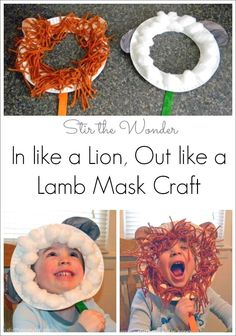 This month we have been talking all about wind and read the story In Like a Lion, Out Like a Lamb by Marion Dane Bauer. Then we made lion and lamb mask crafts. Toddler Art, Toddler Crafts, Crafts For Kids, Spring Activities, Craft Activities, Preschool Activities, Spring Art, Spring Crafts, Lamb Craft
