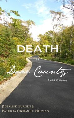 Death in Door County (The Val & Kit Mystery Series) by Rosalind Burgess, http://www.amazon.com/dp/B00CGDZ11C/ref=cm_sw_r_pi_dp_MI4mtb0CHZKHT