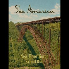 New River Gorge National River by Ed Gaither  #SeeAmerica