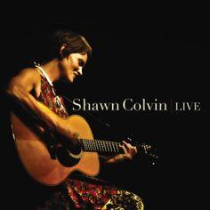 Shawn Colvin - Live