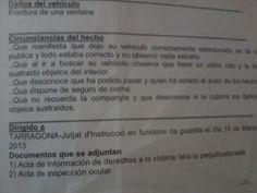 """Denúncia d'un robatori a l'interior d'un cotxe. Falten la majoria d'accents i a més a més hi ha una barreja important de català i castellà. Després hi ha una part una mica confusa """"/al/a la"""" que es podria deixar simplement sense la primera barra,  finalment """"perjudicado/ada"""" es podria deixar """"perjudicado/a"""""""