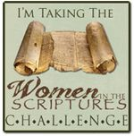 Women in the Scriptures - blogger says... when I discovered the women in the stories a whole new world opened up to me