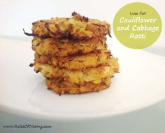 Low Fat Cauliflower and Cabbage Rosti Recipe - Rules of Dieting
