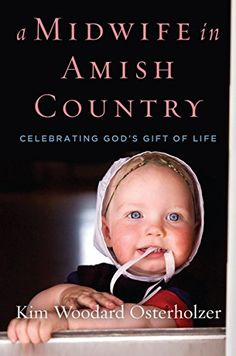 A Midwife in Amish Country: Celebrating God's Gift of Lif... https://www.amazon.com/dp/1621577279/ref=cm_sw_r_pi_dp_U_x_JkRxAbFYKFEZY