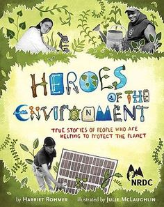 Environmental Book Club Heroes of the Environment: True Stories of People Who Are Helping to Protect Our Planet by Harriet Rohmer with illustrations by Julie McLaughlin is a terrific collection of minibios. Cub Scouts Wolf, Girl Scouts, Peace Education, Science Education, Scout Activities, Day Book, Inspiration For Kids, Inspirational Books, Science For Kids